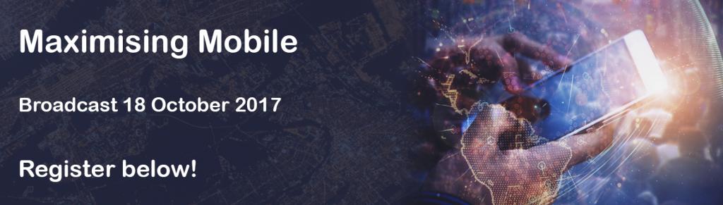 Maximising Mobile register now